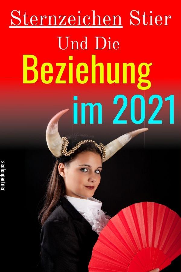 Sternzeichen Stier und die Beziehung im 2021
