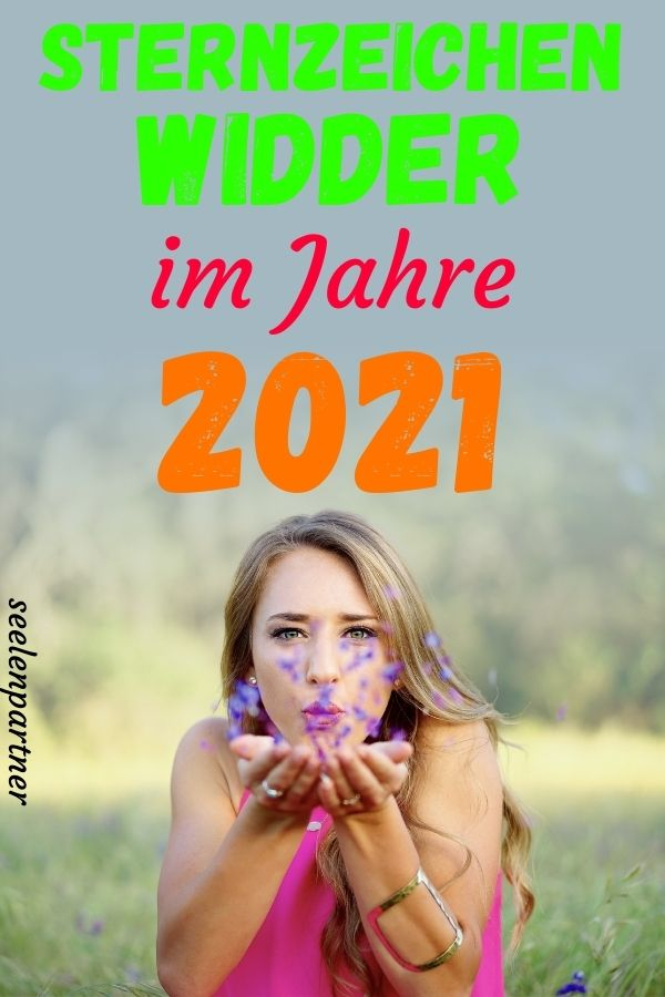 Sternzeichen Widder im Jahre 2021