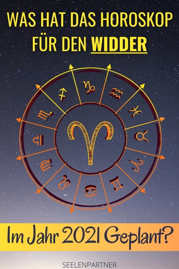 Was hat das Horoskop für den Widder im Jahr 2021 geplant_