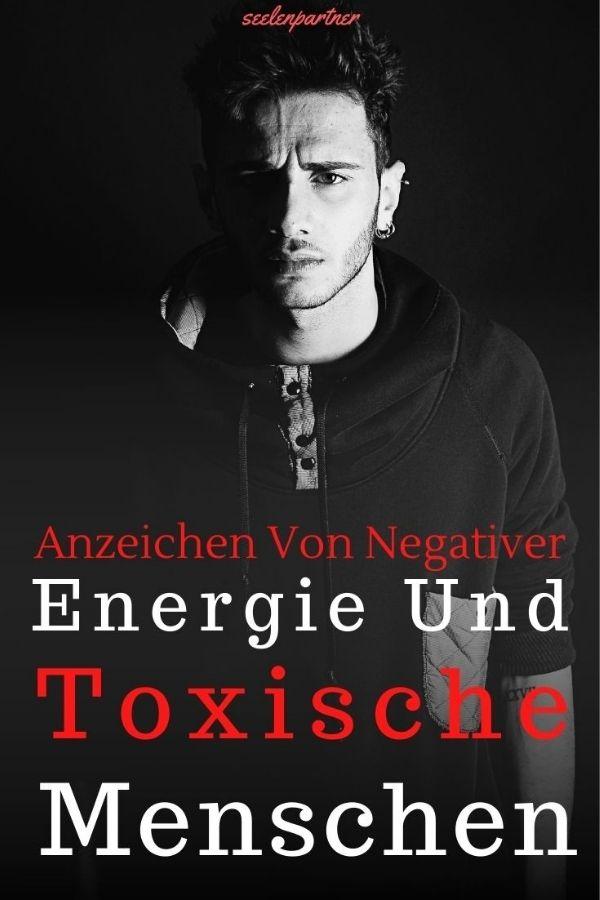 Anzeichen von negativer Energie und toxische Menschen