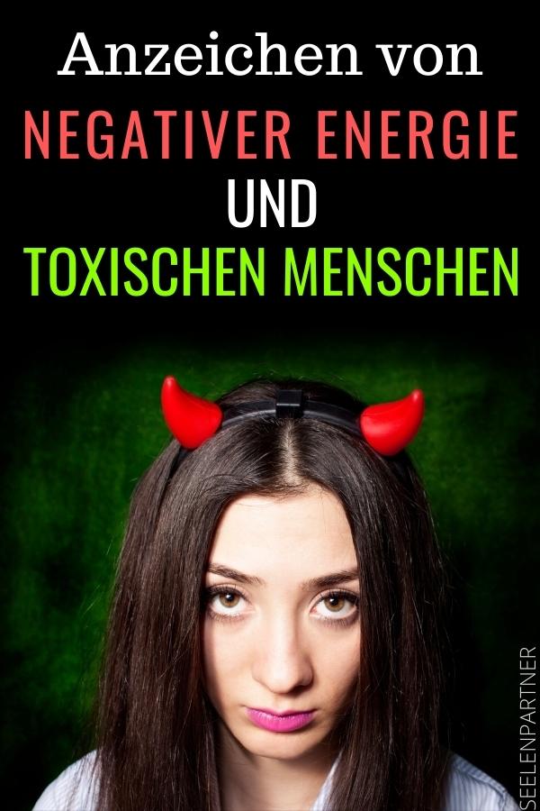 Anzeichen von negativer Energie und toxischen Menschen