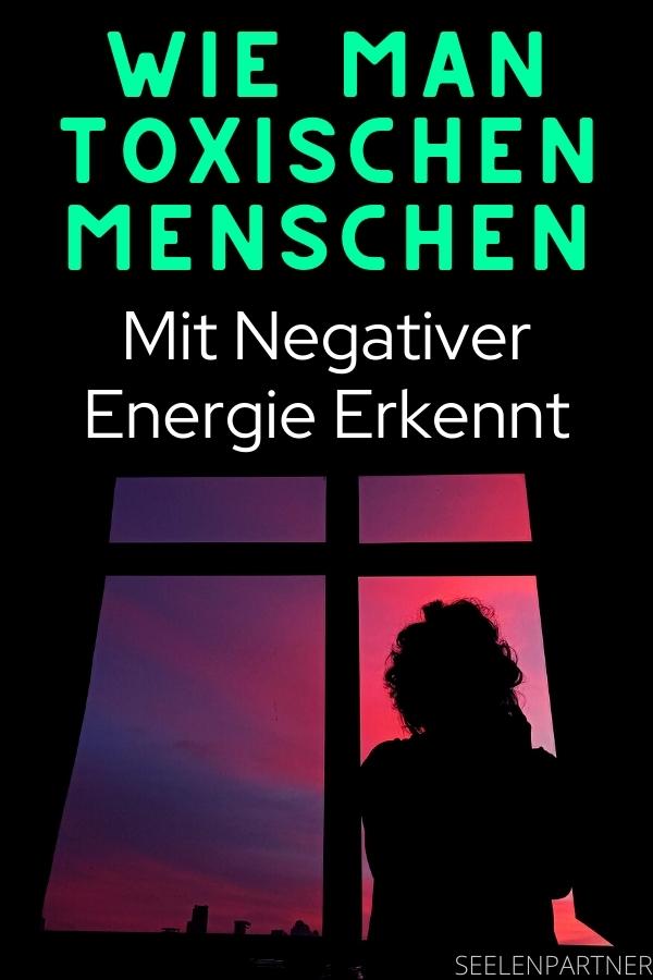 Wie Man toxischen Menschen Mit Negativer Energie Erkennt